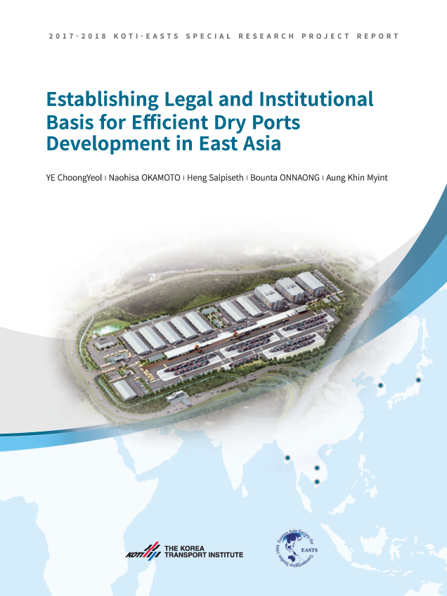 Establishing Legal and Institutional Basis for Efficient Dry Ports Development in East Asia